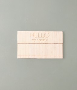 Raw Wooden Chalkboard - hello my name is
